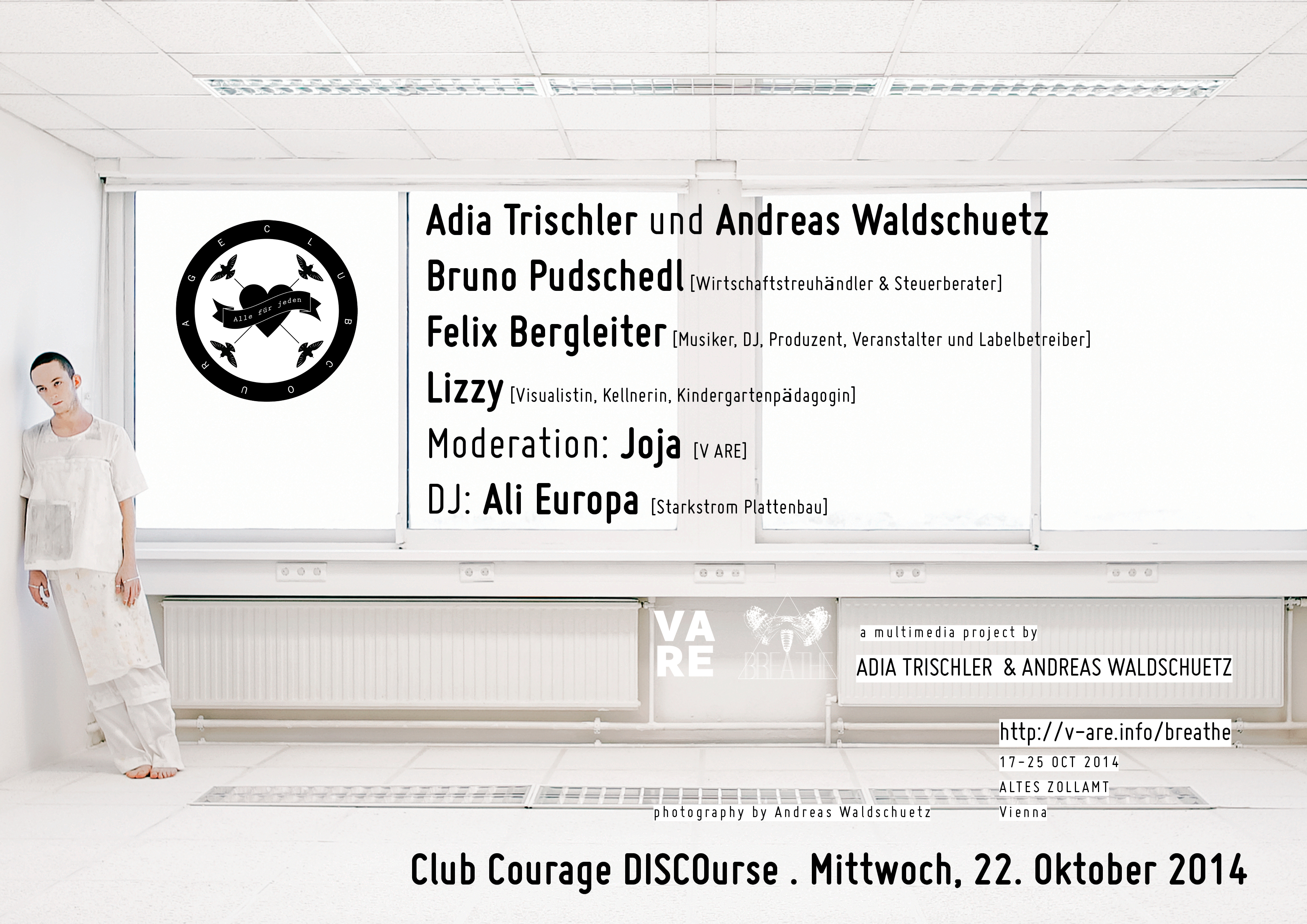 V ARE Adia Trischler Andreas Waldschuetz Felix Bergleiter Bruno Pudschedl Lizzy Ali Europa Starkstrom Plattenbau Praterei Club Courage