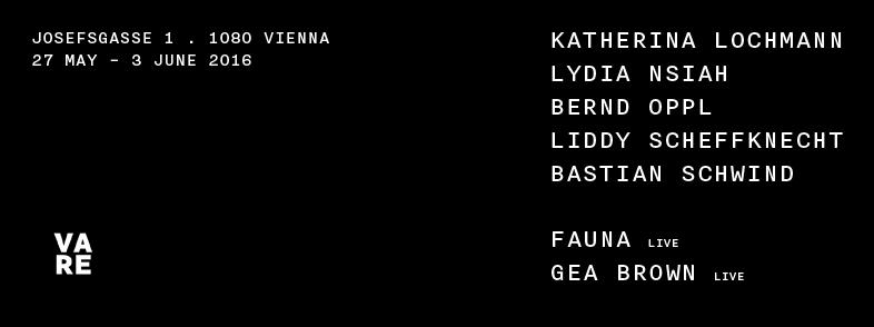 V ARE in Black & White . Liddy Scheffknecht Katherina Lochmann Bastian Schwind Bernd Oppl Lydia Nsiah Fauna Gea Brown Josefsgasse 1 1080 Wien Mai 2016
