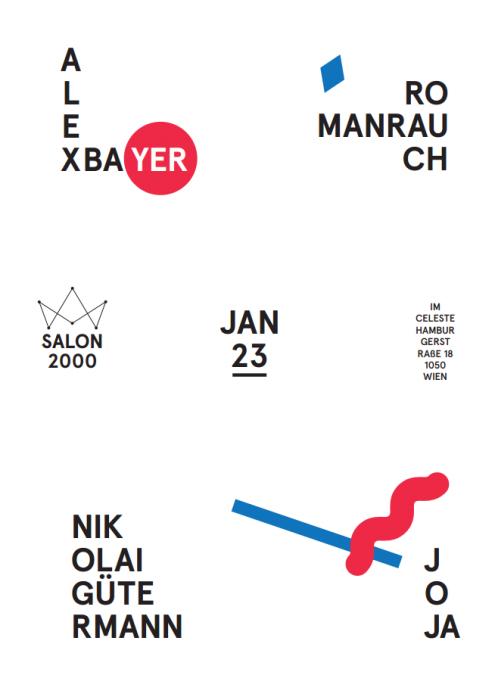Vienna Salon 2000 Roman Rauch Alex Bayer Joja Celeste Hamburgerstrasse January 2014
