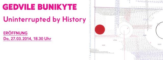 GEDVILE BUNIKYTE - Uninterrupted by History
